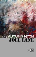 The Autumn Myth (Hardback)