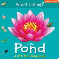 Who's Hiding? In the Pond (Board book)