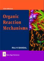 Organic Reaction Mechanisms (Hardback)