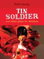 Tin Soldier: and Other Plays for Children (Paperback)