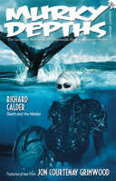 Murky Depths: Issue 1: The Quarterly Anthology of Graphically Dark Speculative Fiction (Paperback)