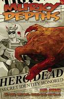 Murky Depths: Issue 8: The Quarterly Anthology of Graphically Dark Speculative Fiction (Paperback)
