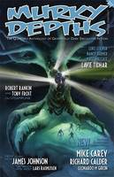 Murky Depths: Issue 10: The Quarterly Anthology of Graphically Dark Speculative Fiction (Paperback)