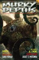 Murky Depths: v. 15: The Quarterly Anthology Of Graphically Dark Speculative Fiction (Paperback)