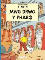 Cyfres Anturiaethau Tintin: Mwg Drwg y Pharo (Paperback)