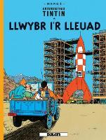 Cyfres Anturiaethau Tintin: Llwybr i'r Lleuad (Paperback)