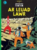 Cyfres Anturiaethau Tintin: Ar Leuad Lawr (Paperback)