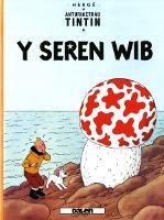 Cyfres Anturiaethau Tintin: Y Seren Wib (Paperback)