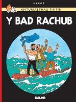 Cyfres Anturiaethau Tintin: Y Bad Rachub (Paperback)