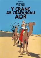 Cyfres Anturiaethau Tintin: Y Cranc a'r Crafangau Aur (Paperback)