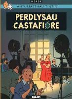 Cyfres Anturiaethau Tintin: Perdlysau Castafiore (Paperback)