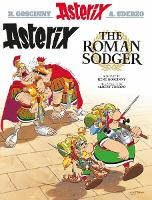 Asterix the Roman Sodger (Scots) (Paperback)