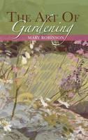 The Art of Gardening (Paperback)