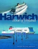 Harwich Ferries: Parkeston Quay Under Railway Ownership (Paperback)