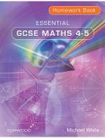 Essential GCSE Maths 4-5 Homework Book: 4-5 - Essential Maths (Paperback)