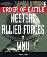 Order of Battle: Western Allied Forces of World War 2 (Hardback)