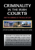 Criminality in the Irish Courts