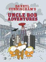 Uncle Bob Adventures: Volume 1 (Hardback)