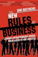 The New Rules of Business: Leading Entrepreneurs Reveal Their Secrets for Success - Harriman Business Essentials (Paperback)