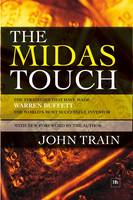 The Midas Touch: The Strategies That Have Made Warren Buffett the World's Most Successful Investor (Hardback)