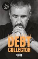 Debt Collector (Hardback)