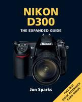 Nikon D300 (Paperback)