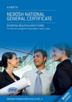 A Study Book for the NEBOSH National General Certificate 09-14
