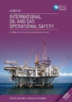A Guide to International Oil and Gas Operational Safety