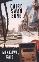 Cairo Swan Song (Paperback)