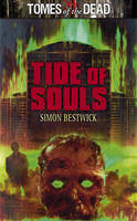 Tomes of the Dead: Tide of Souls (Paperback)
