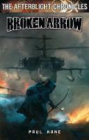 Broken Arrow - Afterblight Chronicles (Paperback)