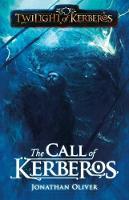 The Call of Kerberos - Twilight of Kerberos (Paperback)