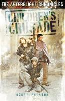 Children's Crusade - The Afterblight Chronicles: School's Out (Paperback)
