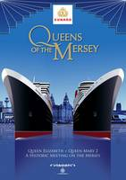 Queens of the Mersey: Commemorating the Historic Meeting of Cunard's Queen Elizabeth and Queen Mary 2