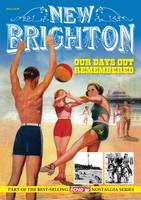New Brighton - Our Days Out Remembered (Paperback)