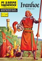 Ivanhoe - Classics Illustrated 29 (Paperback)