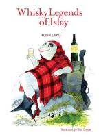 Whisky Legends of Islay (Paperback)