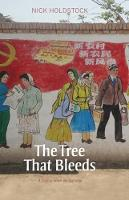 The Tree That Bleeds: A Uighur Town on the Edge (Paperback)