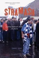 Stramash: Tackling Scotland's Towns and Teams (Paperback)