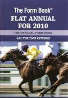 The Form Book Flat Annual for 2010 (Hardback)