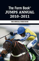 The Form Book Jumps Annual 2010-2011 (Hardback)
