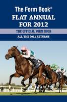 The Form Book Flat Annual for 2012 (Hardback)