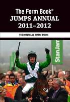 The Form Book Jumps Annual 2011-2012 (Hardback)