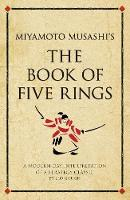 Miyamoto Musashi's The Book of Five Rings: A modern-day interpretation of a strategy classic - Infinite Success (Paperback)