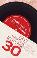 A Little Touch of Cliff in the Evening - New Writing Scotland (Paperback)
