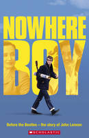 Nowhere Boy Audio Pack - Scholastic Readers