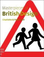 Masterpieces of British Design (Paperback)