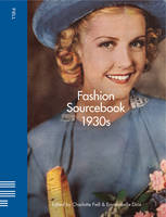 Fashion Sourcebook - 1930s - Fiell Fashion Sourcebooks (Paperback)