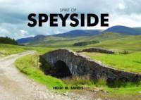 Spirit of Speyside (Hardback)
