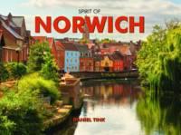 Norwich - Spirit of Britain (Hardback)